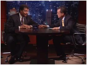 Stephen Colbert + Neil deGrasse Tyson June 28, 2009